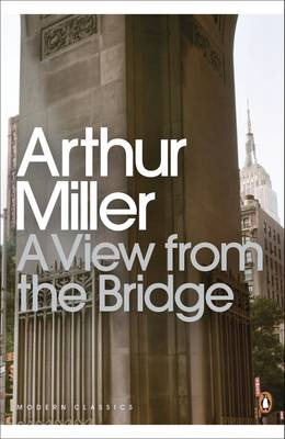 A View from the Bridge - Miller, Arthur, and Hoffman, Philip Seymour (Preface by)