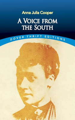 A Voice from the South - Cooper, Anna Julia, and Neary, Janet, PhD (Introduction by)