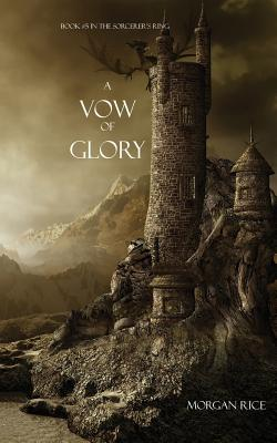 A Vow of Glory - Rice, Morgan