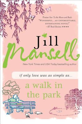 A Walk in the Park - Mansell, Jill
