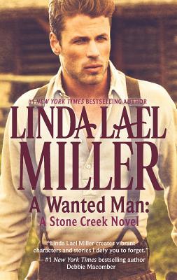 A Wanted Man - Miller, Linda Lael