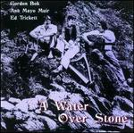 A Water Over Stone