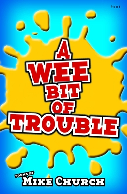 A Wee Bit of Trouble - Church, Mike