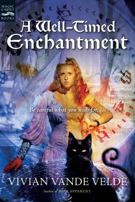 A Well-Timed Enchantment - Vande Velde, Vivian