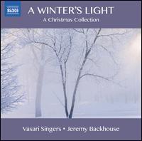 A Winter's Light - Alex Brougham (alto); Alysha Paterson (soprano); Dan Burges (tenor); Fiona McWilliams (soprano); Martin Ford (organ);...