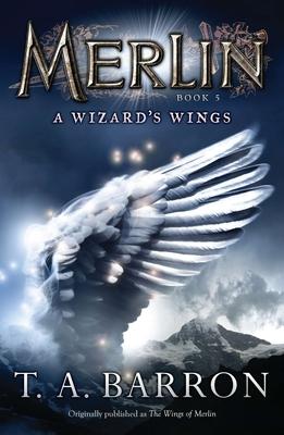 A Wizard's Wings - Barron, T A