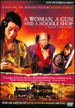 A Woman, a Gun and a Noodle Shop - Zhang Yimou