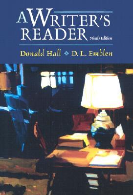 A Writer's Reader - Hall, Donald, and Emblen, D L, and Emblen, D L