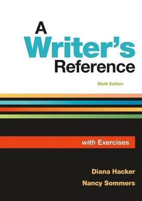 A Writer's Reference with Exercises - Hacker, Diana, and Sommers, Nancy