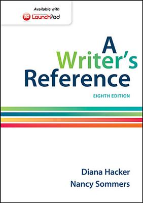 A Writer's Reference - Hacker, Diana, and Sommers, Nancy