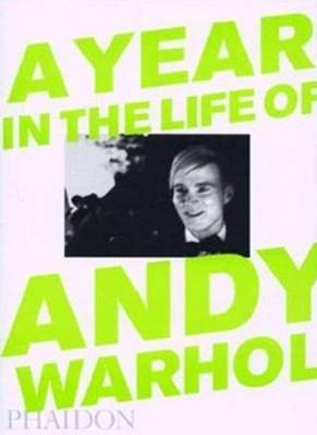A Year in the Life of Andy Warhol -