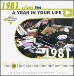A Year in Your Life: 1981, Vol. 2