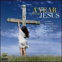 A Year With Jesus - Benedictine Monks of Santo Domingo de Silos; Brunel Ensemble; Dietrich Fischer-Dieskau (baritone);...