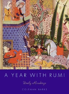 A Year with Rumi: Daily Readings - Barks, Coleman