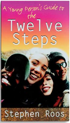 A Young Person's Guide to the Twelve Steps - Roos, Stephen, and Kominars, Sheppard B, PH.D.