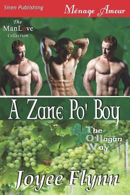 A Zane Po' Boy [The O'Hagan Way 3] (Siren Publishing Menage Amour Manlove) - Flynn, Joyee