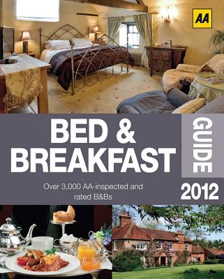 AA Bed & Breakfast Guide - AA Publishing (Creator)