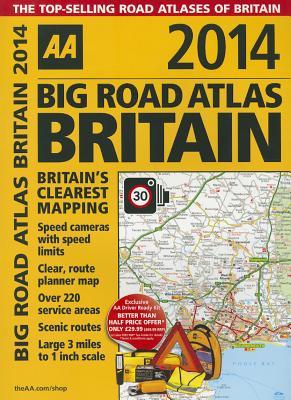 AA Big Road Atlas Britain - AA Publishing