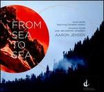 Aaron Jensen: From Sea to Sea
