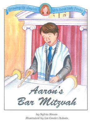 Aaron's Bar Mitzvah - Rouss, Sylvia