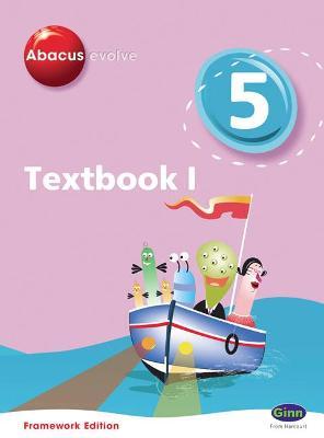 Abacus Evolve Framework Edition Year 5/P6: Textbook 1 -