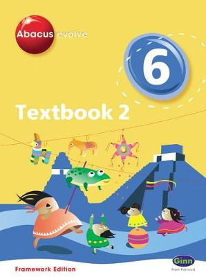 Abacus Evolve Framework Edition Year 6/P7: Textbook 2 - Merttens, Ruth, BA, MED