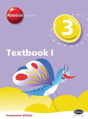 Abacus Evolve Year 3/P4: Textbook 1 Framework Edition -