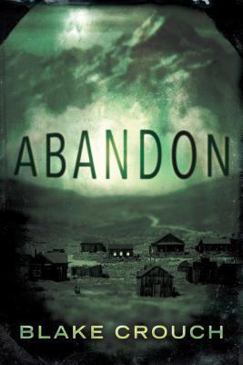 Abandon - Crouch, Blake