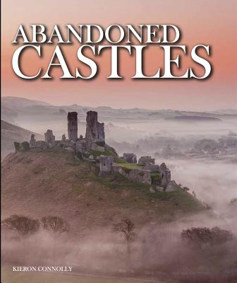 Abandoned Castles - Connolly, Kieron