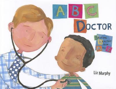 ABC Doctor - Murphy, Liz
