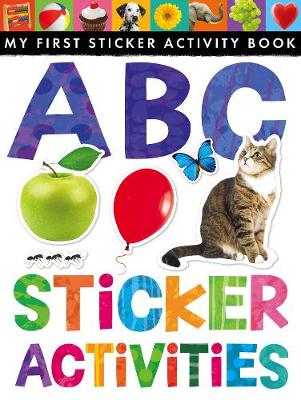ABC Sticker Activities - Little Tiger Press, and Rusling, Annette (Text by)