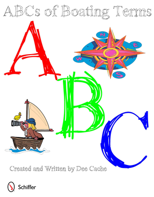 ABC's of Boating Terms - Cache, Dee