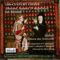 Abelard: 12th Century Chant - Caroline Ashton (soprano); John Bowley (tenor); John Rowlands-Pritchard (bass); Michael McCarthy (bass);...