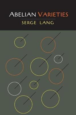 Abelian Varieties - Lang, Serge