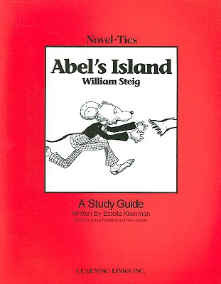 Abel's Island - Kleinman, Estelle, and Friedland, Joyce (Editor), and Kessler, Rikki (Editor)
