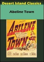 Abilene Town - Edwin L. Marin