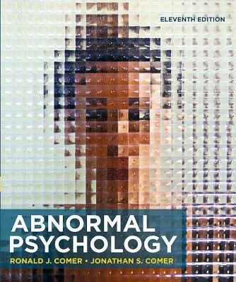 Abnormal Psychology - Comer, Ronald J.