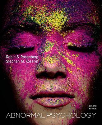 Abnormal Psychology - Rosenberg, Robin, and Kosslyn, Stephen