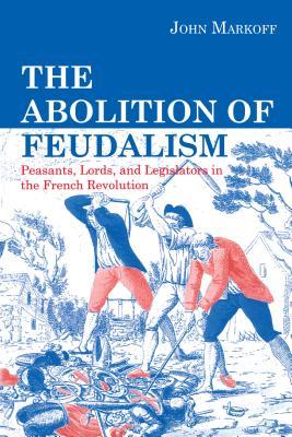 Abolition of Feudalism - Ppr. - Markoff, John, Professor