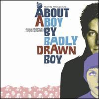 About a Boy [Original Motion Picture Soundtrack] - Badly Drawn Boy