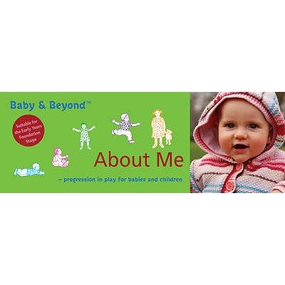 About Me: Progression in Play for Babies and Children - Featherstone, Sally