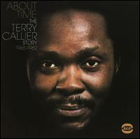 About Time: The Terry Callier Story 1965-1982 - Terry Callier