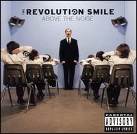 Above the Noise - Revolution Smile