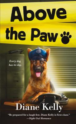 Above the Paw - Kelly, Diane
