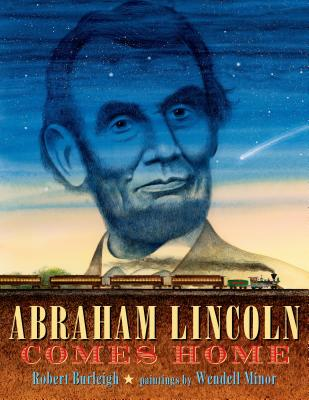 Abraham Lincoln Comes Home - Burleigh, Robert