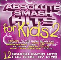 Absolute Smash Hits for Kids, Vol. 2 - Various Artists