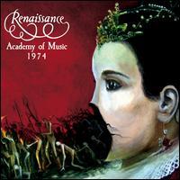 Academy of Music 1974 - Renaissance