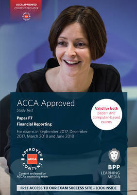 ACCA F7 Financial Reporting: Study Text - BPP Learning Media