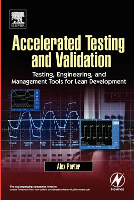 Accelerated Testing and Validation - Porter, Alex
