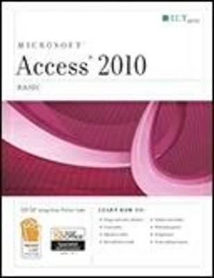 Access 2010: Basic + CertBlaster Student Manual - Axzo Press